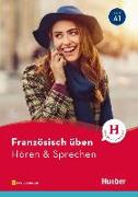 Cover-Bild zu Französisch üben - Hören & Sprechen A1 von Solakian, Marjorie