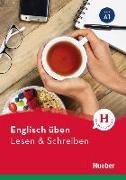 Cover-Bild zu Englisch üben - Lesen & Schreiben A1 von Köper, Brigitte