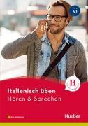 Cover-Bild zu Italienisch üben - Hören & Sprechen A1 (eBook) von Pedrotti, Gianluca
