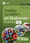 Cover-Bild zu Textiles Gestalten an Stationen 5-6 von Henning, Christian