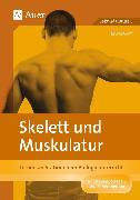 Cover-Bild zu Skelett und Muskulatur von Graf, Erwin