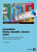 Cover-Bild zu Lückenfüller: Brüche, Geometrie, Dezimalzahlen (eBook) von Penzenstadler, Brigitte
