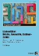 Cover-Bild zu Lückenfüller: Brüche, Geometrie, Dezimalzahlen von Penzenstadler, Brigitte