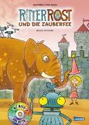 Cover-Bild zu Ritter Rost 11: Ritter Rost und die Zauberfee von Hilbert, Jörg