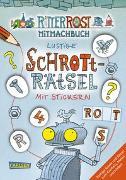 Cover-Bild zu Ritter Rost: Ritter Rost: Lustige Schrott-Rätsel mit Stickern von Hilbert, Jörg
