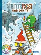 Cover-Bild zu Ritter Rost: Ritter Rost und der Yeti (mit CD) von Hilbert, Jörg