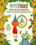 Cover-Bild zu Ritter Rost Vorlese-Geschichten aus dem Fabelwesenwald von Hilbert, Jörg