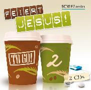 Cover-Bild zu Feiert Jesus! - to go 02