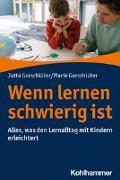 Cover-Bild zu Wenn lernen schwierig ist von Gorschlüter, Jutta