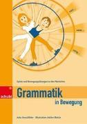 Cover-Bild zu Grammatik in Bewegung von Gorschlüter, Jutta
