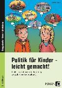 Cover-Bild zu Politik für Kinder - leicht gemacht! von Schub, Christine