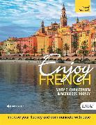 Cover-Bild zu Enjoy French Intermediate to Upper Intermediate Course von Christensen, Mary C.