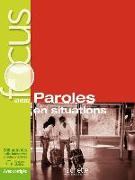 Cover-Bild zu FOCUS Paroles en situations. Mit MP3 CD von Giumbretière, Elisabeth