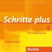 Cover-Bild zu Schritte plus 4. A2/2. Audio-CD zum Arbeitsbuch von Hilpert, Silke