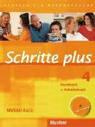 Cover-Bild zu Schritte plus 4. Kursbuch + Arbeitsbuch mit Audio-CD zum Arbeitsbuch von Hilpert, Silke
