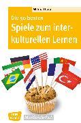 Cover-Bild zu Die 50 besten Spiele zum interkulturellen Lernen - eBook (eBook) von Osuji, Wilma