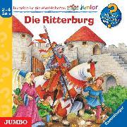 Cover-Bild zu Wieso? Weshalb? Warum? junior. Die Ritterburg (Audio Download) von Trapp, Kyrima