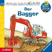 Cover-Bild zu Wieso? Weshalb? Warum? junior. Der Bagger (Audio Download) von Erne, Andrea