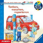Cover-Bild zu Wieso? Weshalb? Warum? junior. Tanken, waschen, reparieren (Audio Download) von Nahrgang, Frauke