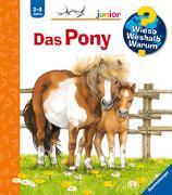 Cover-Bild zu Wieso? Weshalb? Warum? junior: Das Pony (Band 20) von Ross, Thea