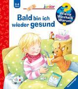 Cover-Bild zu Wieso? Weshalb? Warum? junior: Bald bin ich wieder gesund (Band 45) von Rübel, Doris