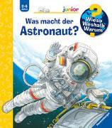 Cover-Bild zu Wieso? Weshalb? Warum? junior: Was macht der Astronaut? (Band 67) von Nieländer, Peter