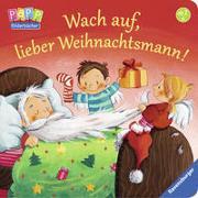 Cover-Bild zu Wach auf, lieber Weihnachtsmann! von Prusse, Daniela