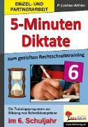 Cover-Bild zu Fünf-Minuten-Diktate / 6. Schuljahr zum gezielten Rechtschreibtraining von Lindner-Köhler, Petra