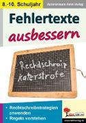 Cover-Bild zu Fehlertexte ausbessern / Klasse 8-10 von Lindner-Köhler, Petra