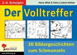Cover-Bild zu Der Volltreffer (eBook) von Wildi, Heinz