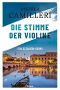 Cover-Bild zu Die Stimme der Violine von Camilleri, Andrea