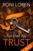 Cover-Bild zu Trust (eBook) von Loren, Roni