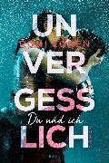 Cover-Bild zu Unvergesslich (eBook) von Loren, Roni
