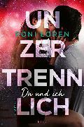 Cover-Bild zu Unzertrennlich (eBook) von Loren, Roni