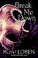 Cover-Bild zu Break Me Down (A Novella) (eBook) von Loren, Roni