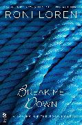 Cover-Bild zu Break Me Down (eBook) von Loren, Roni