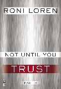 Cover-Bild zu Not Until You Part IV (eBook) von Loren, Roni