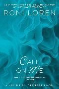 Cover-Bild zu Call on Me (eBook) von Loren, Roni