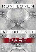 Cover-Bild zu Not Until You Part I (eBook) von Loren, Roni