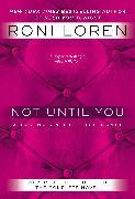 Cover-Bild zu Not Until You (eBook) von Loren, Roni