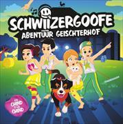 Cover-Bild zu Schwiizergoofe - Abentüür Geischterhof von Schwiizergoofe