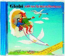 Cover-Bild zu Globi will ins Schlaraffenland Bd. 16 CD von Müller, Walter Andreas (Gelesen)