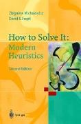 Cover-Bild zu How to Solve It von Michalewicz, Zbigniew