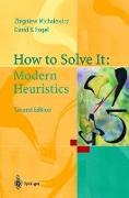 Cover-Bild zu How to Solve It: Modern Heuristics von Fogel, David B.
