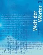 Cover-Bild zu Welt der Wörter. Lehrmittel für höhere Anforderungen von Flückiger, Walter