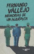 Cover-Bild zu Memorias de un hijueputa / Memoirs of a Son of a Bitch von Vallejo, Fernando