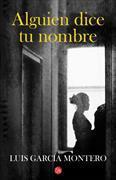 Cover-Bild zu Alguien dice tu nombre von García Montero, Luis