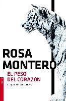 Cover-Bild zu El peso del corazón von Montero, Rosa