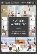 Cover-Bild zu Autism Working (eBook) von Garnett, Michelle