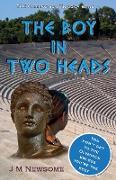 Cover-Bild zu The Boy in Two Heads von Newsome, J M